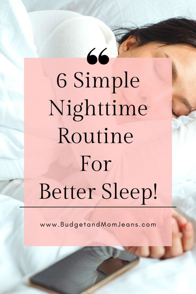 6 Simple Nighttime Routine For Better Sleep