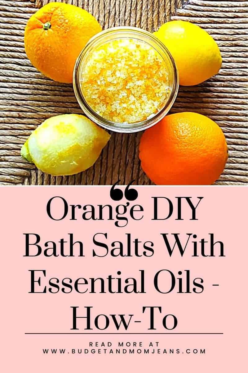 Orange DIY Bath Salts With Essential Oils - How-To