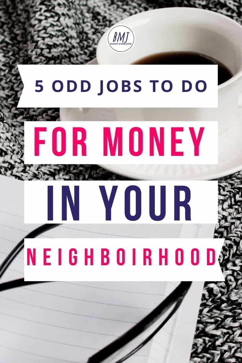 5 odd jobs to do for money in your neighborhood