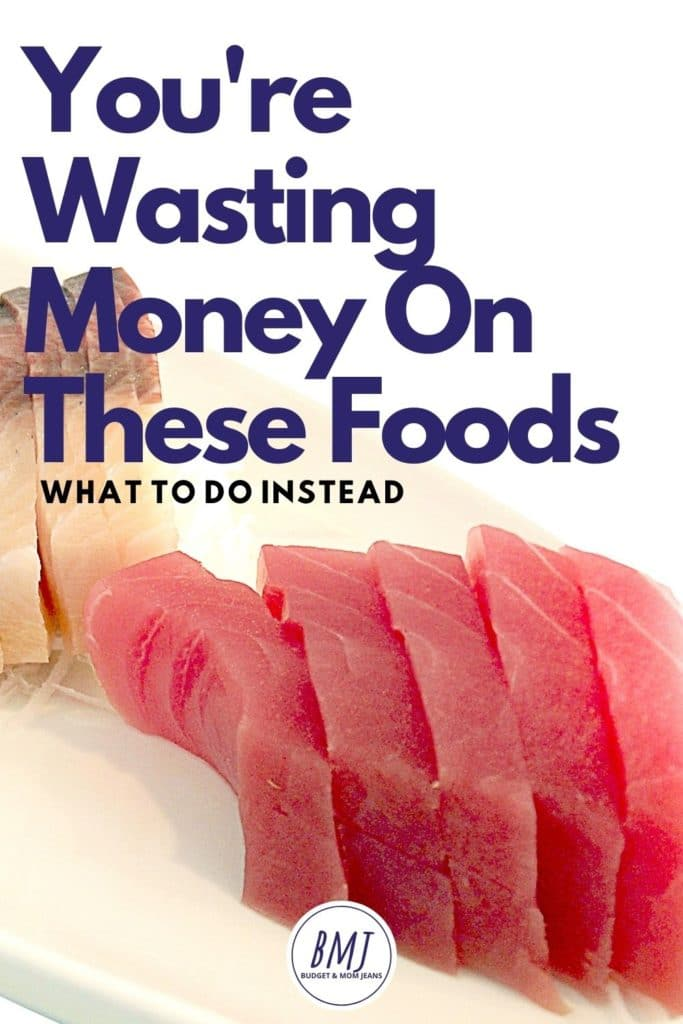 5 Foods You Are Wasting Your Money On – What To Do Instead