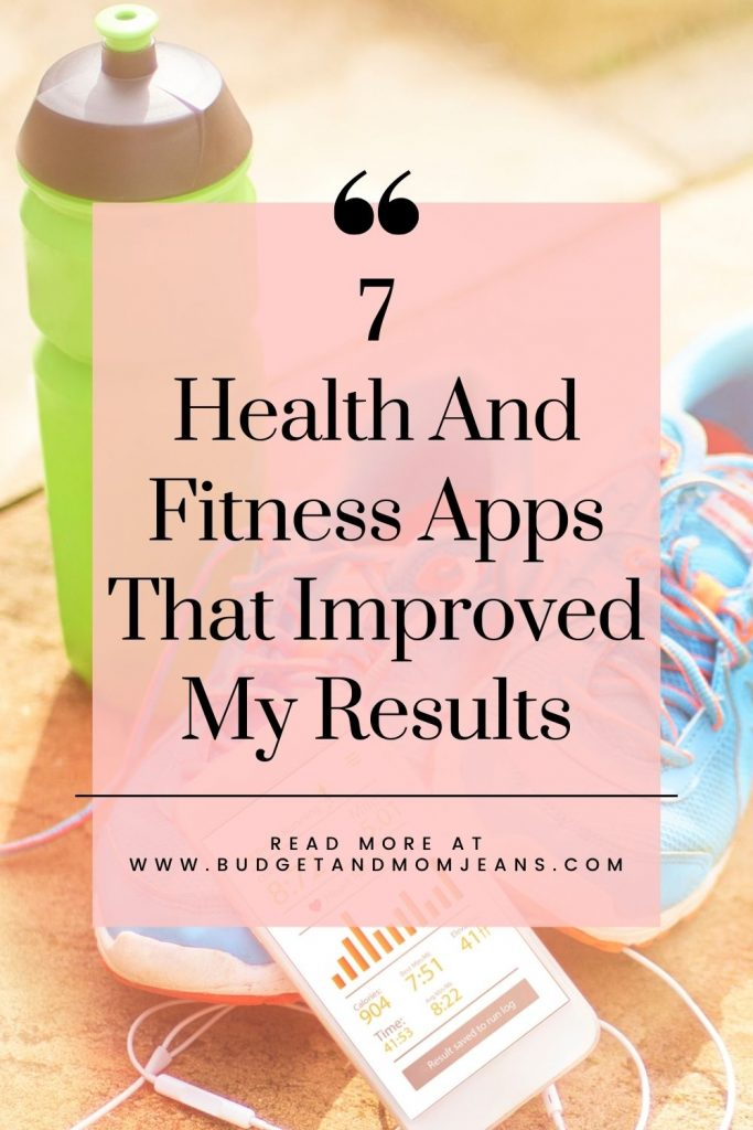 7 Health And Fitness Apps That Improved My Results