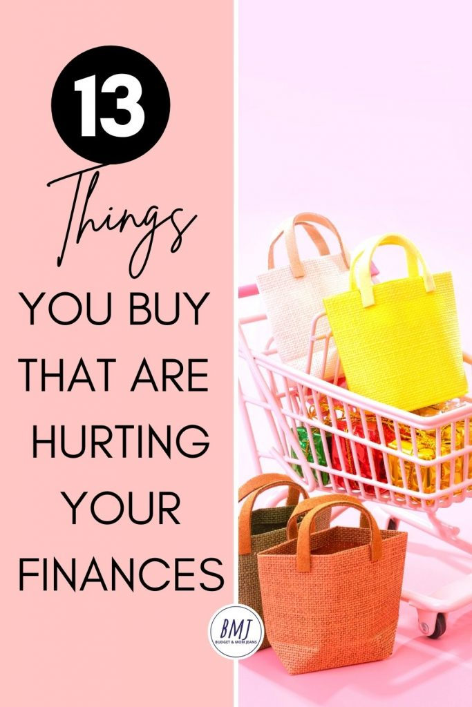 13 Things You Need To Stop Buying To Save Money