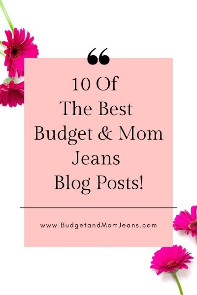 10 Of The Best Budget & Mom Jeans Blog Posts