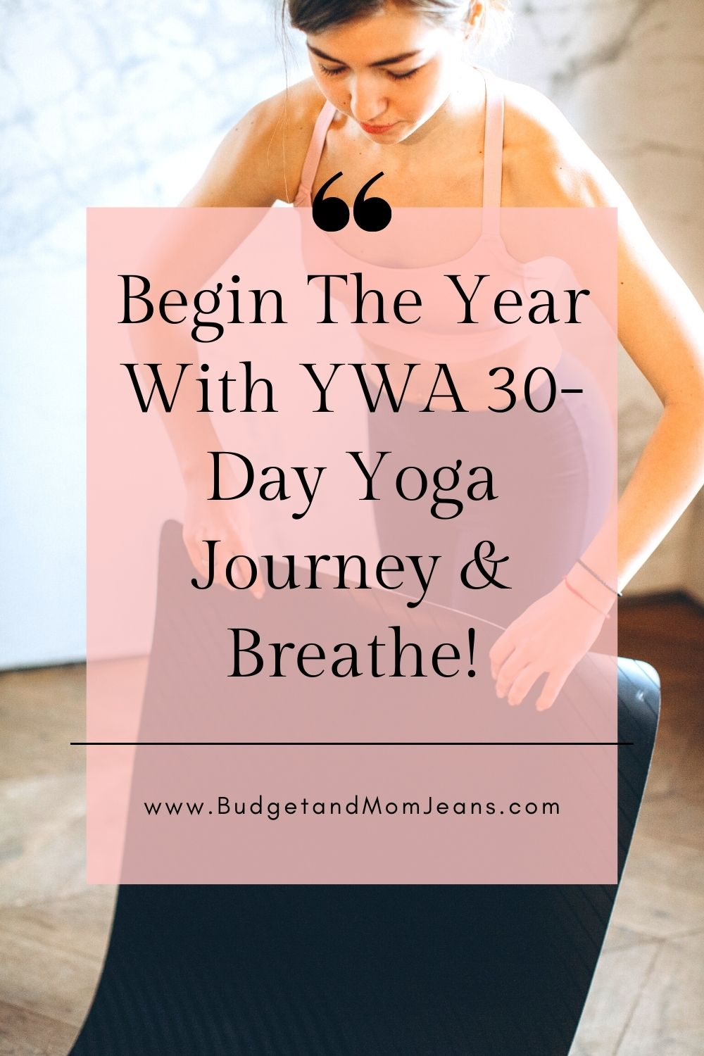 Begin The Year With YWA 30-Day Yoga Journey