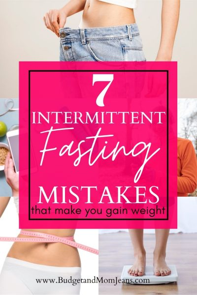 7 Intermittent Fasting Mistakes That Make You Gain Weight