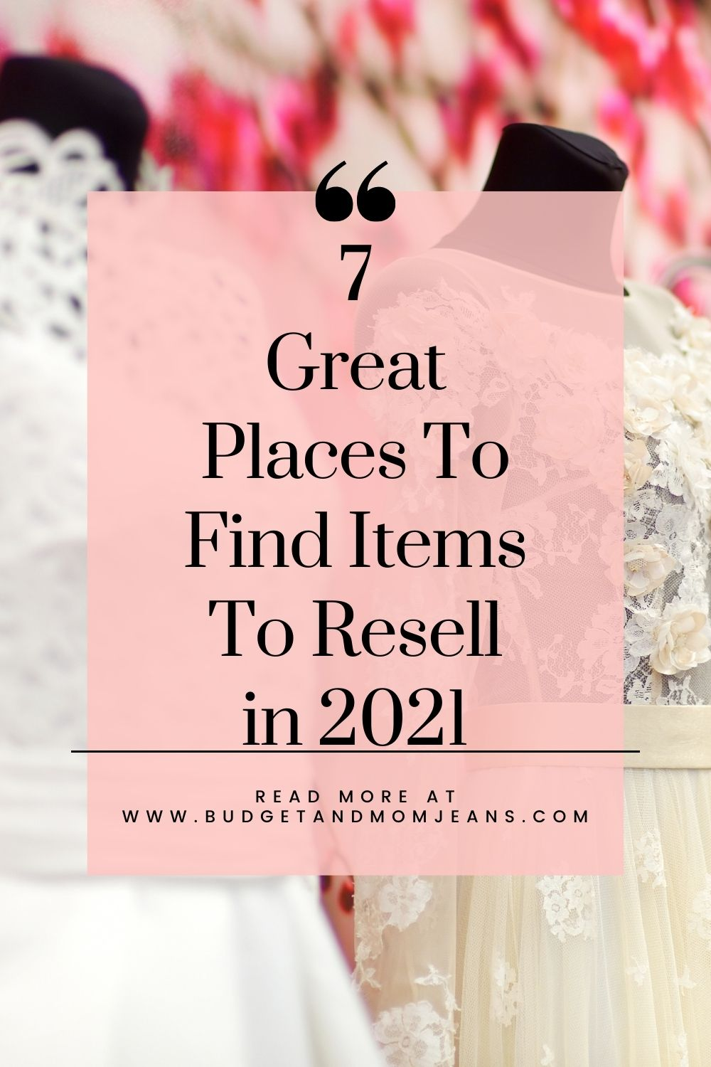 7 Great Places To Find Items To Resell in 2021