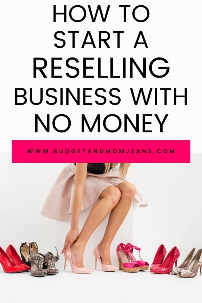 How To Start A Reselling Business With No Money