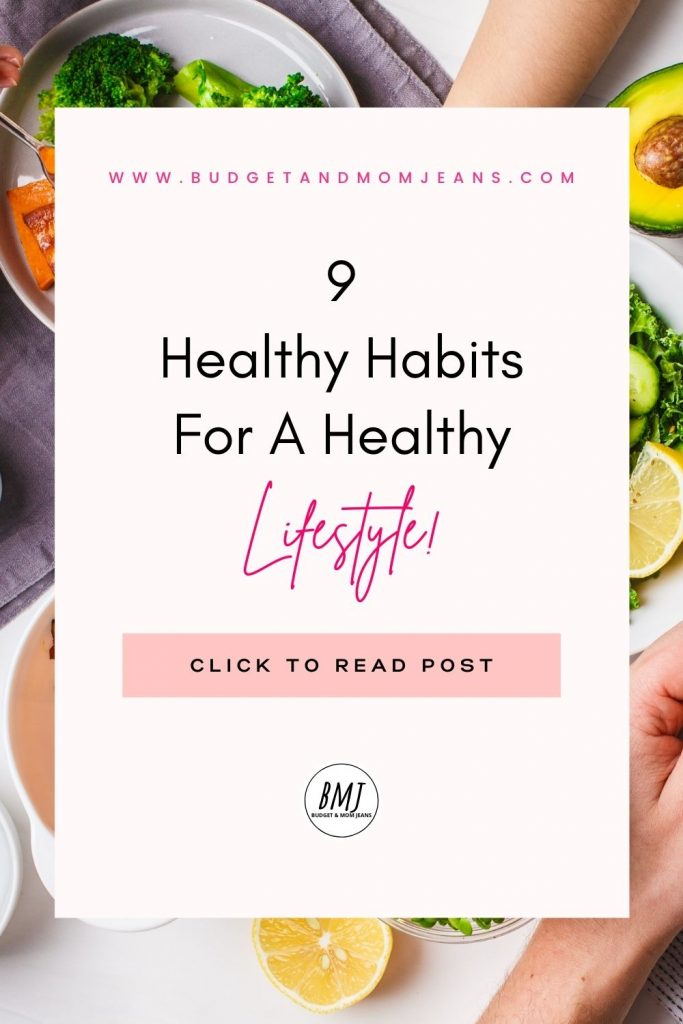 9 Healthy Lifestyle Habits To Live A Happy Life
