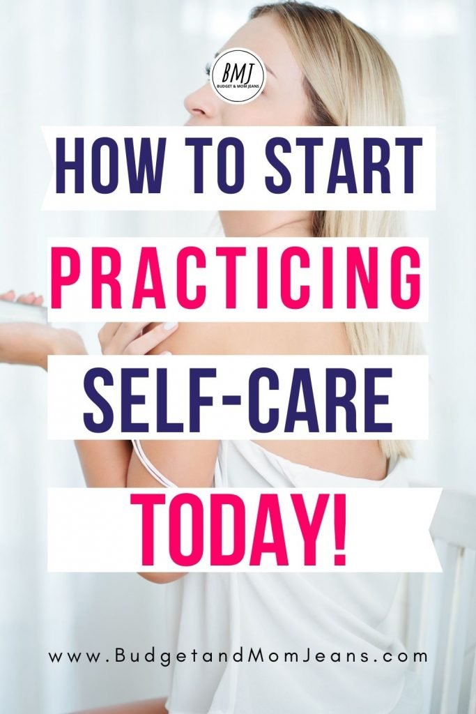 How To Start Practicing Self-care - 11 Self-care Practices For Women
