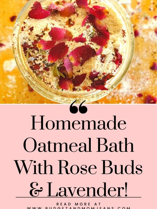 Homemade Oatmeal Bath With Rose Buds and Lavender